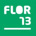 FLOR 2013