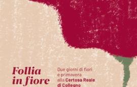 Follia in Fiore // 30 – 31 marzo 2019