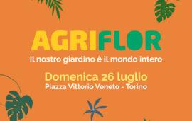 AgriFlor // 26 luglio 2020 // piazza Vittorio Veneto – Torino