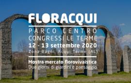 FLOR Acqui // 12 – 13 settembre 2020 // Parco Centro Congressi Le Terme