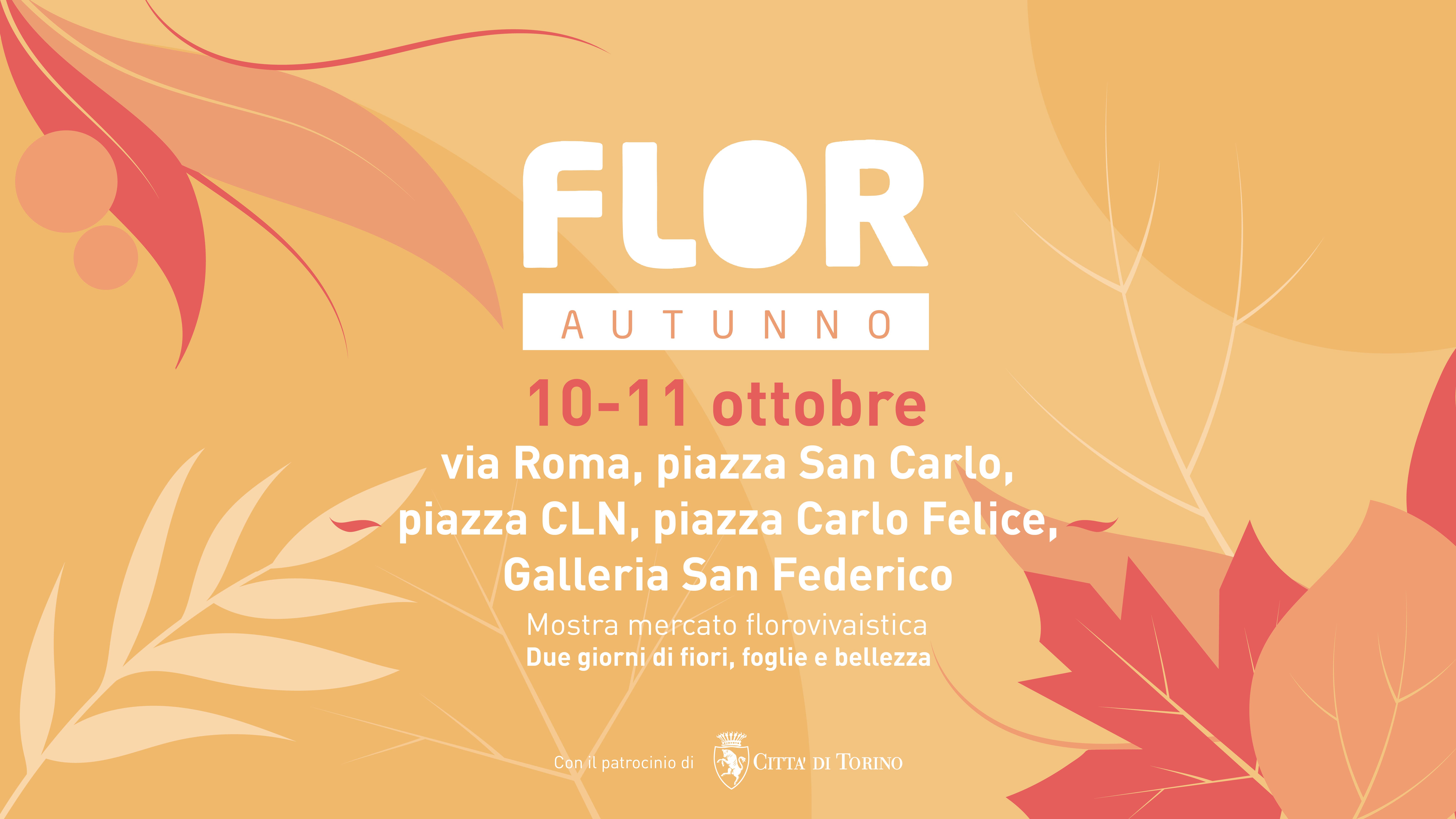 FLOR Autunno // 10 – 11 ottobre 2020 // Torino